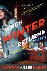 When Winter Returns by Haines, Kathryn Miller