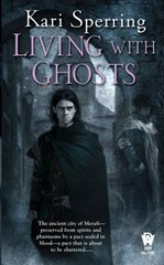 Living with Ghosts by Sperring, Kari