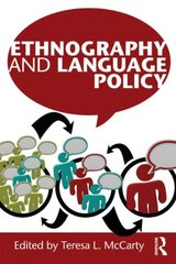 Ethnography and Language Policy by McCarty, Teresa L. (EDT)
