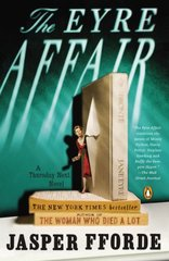 The Eyre Affair: A Novel by Fforde, Jasper