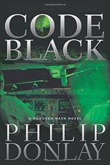 Code Black by Donlay, Philip