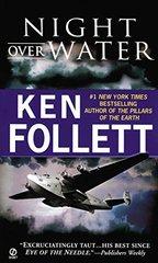 Night Over Water by Follett, Ken