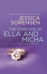 The Forever of Ella and Micha by Sorensen, Jessica