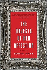 The Objects of Her Affection by Cobb , Sonya