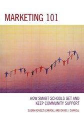 Marketing 101: How Smart Schools Get and Keep Community Support