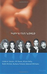 Mom's the Word by Carson, Linda A. (EDT)/ Duam, Jill/ Kelly, Allison/ Nichol, Robin/ Pollard, Barbara/ Williams, Deborah