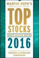 Top Stocks 2016: A Sharebuyer's Guide to Leading Australian Companies by Roth, Martin