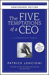 The Five Temptations of a CEO: A Leadership Fable by Lencioni, Patrick