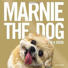 Marnie the Dog: I'm a Book by Braha, Shirley