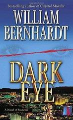 Dark Eye: A Novel of Suspense by Bernhardt, William