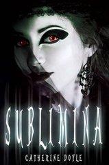 Sublimina by Doyle, Catherine