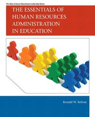 The Essentials of Human Resources Administration in Education by Rebore, Ronald W.
