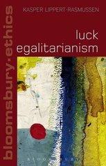 Luck Egalitarianism by Lippert-Rasmussen, Kasper