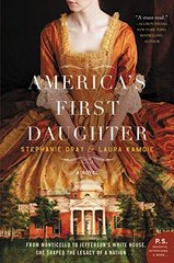 America's First Daughter by Dray, Stephanie/ Kamoie, Laura