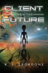Client from the Future by Sbordone, R