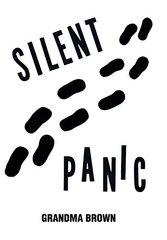 Silent Panic by Brown, Grandma