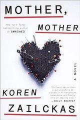 Mother, Mother by Zailckas, Koren