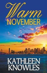 Warm November by Knowles, Kathleen