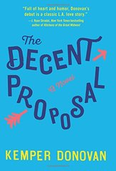 The Decent Proposal by Donovan, Kemper