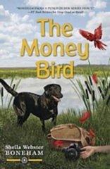 The Money Bird by Boneham, Sheila Webster