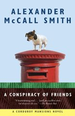 A Conspiracy of Friends by Mccall Smith, Alexander