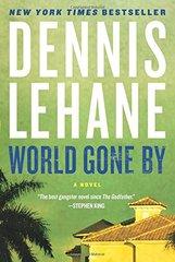World Gone by by Lehane, Dennis