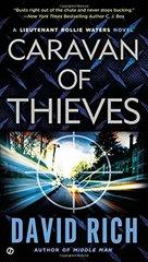 Caravan of Thieves by Rich, David