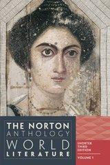 The Norton Anthology of World Literature by Puchner, Martin (EDT)/ Akbari, Suzanne Conklin (EDT)/ Denecke, Wiebke (EDT)/ Dharwadker, Vinay (EDT)/ Fuchs, Barbara (EDT)
