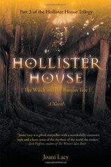 Hollister House: The Witch and the Banyan Tree by Lacy, Joani