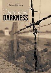 Faith Amid Darkness by Rittman, Danny