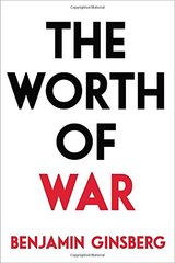 The Worth of War