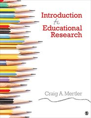 Introduction to Educational Research by Mertler, Craig A.