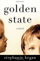 Golden State by Kegan, Stephanie