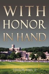 With Honor in Hand by Sims, Terron, II