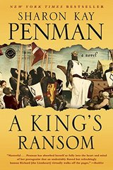 A King's Ransom by Penman, Sharon Kay