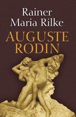 Auguste Rodin by Rilke, Rainer Maria