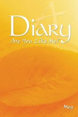 A Diary: Are You Like Me