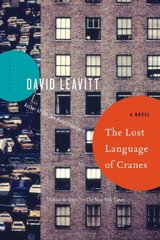The Lost Language of Cranes by Leavitt, David