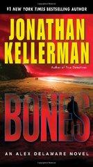 Bones: An Alex Delaware Novel by Kellerman, Jonathan