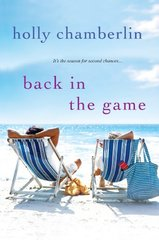 Back in the Game by Chamberlin, Holly