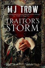 Traitor's Storm by Trow, M. J.