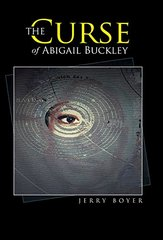 The Curse of Abigail Buckley by Boyer, Jerry