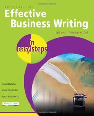 Effective Business Writing in Easy Steps by Rossiter, Tony