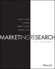 Marketing Research by Aaker, David A./ Kumar, V./ Leone, Robert P./ Day, George S.