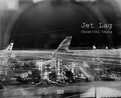 Jet Lag by Chang, Chien-Chi (PHT)