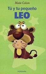 Tط£ط› y tu pequeط£آ±o Leo  / You and your Leo Child by Colom, Maite