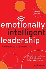 Emotionally Intelligent Leadership: A Guide for Students by Shankman, Marcy Levy/ Allen, Scott J./ Haber-curran, Paige