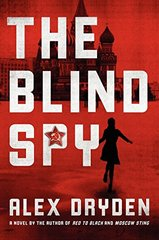 The Blind Spy by Dryden, Alex