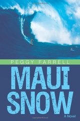 Maui Snow by Farrell, Peggy