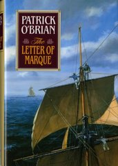 The Letter of Marque by O'Brian, Patrick